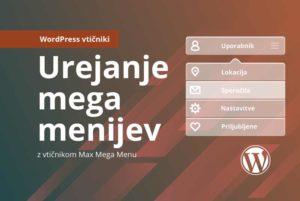 Revolver navodila: Osnovno urejanje mega menijev na Wordpress